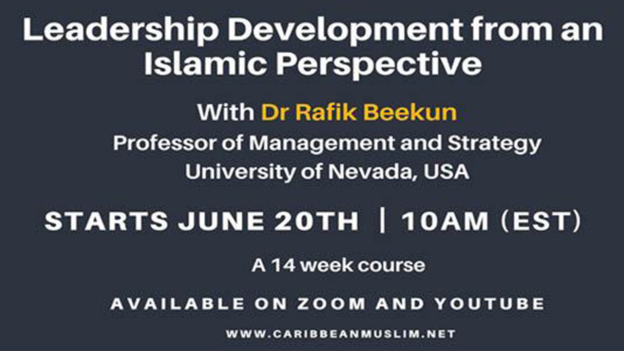 Leadership Development from An Islamic Perspective